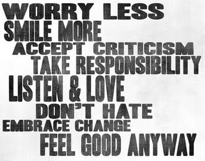 worry less smile more